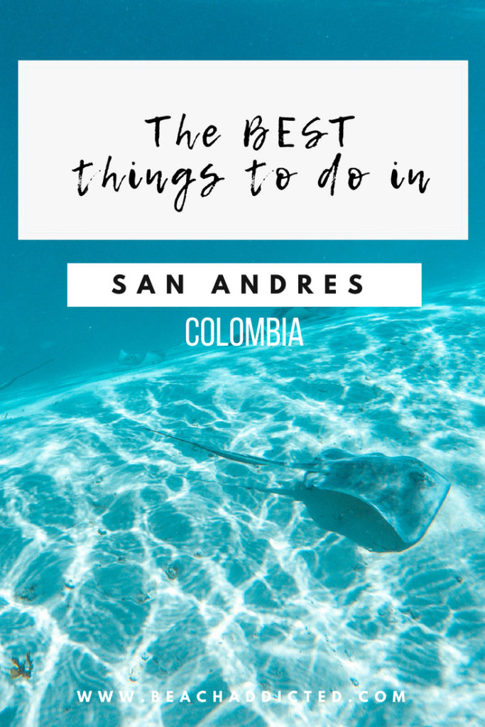 The best things to do in San Andres Colombia,  #sanandres#sanandrescolombia#sanadnresislas#bestislands#southamerica#southamericatravel#southamericabackpacking#sandandresyprovidencia#bestbeaches