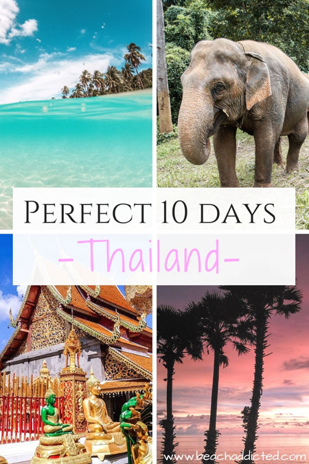 your perfect 10 days in Thailand