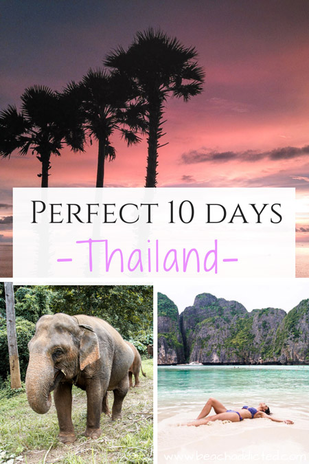your perfect 10 days in Thailand guide