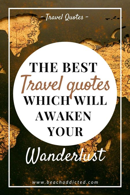 the best travel quotes that will awaken your wanderlust
