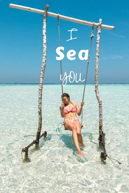 "a picture showing a girl on a swing in shallow waters and the cute beach quote ""I sea you"""