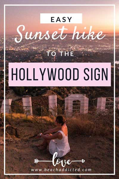 easy 1 hour Sunset hike to the Hollywood sign