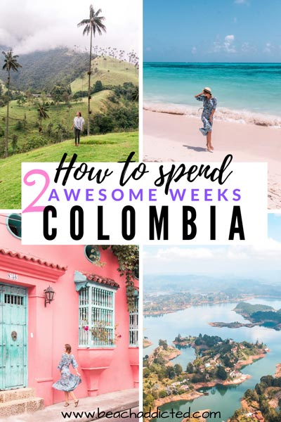 a full itinerary on how to spend 2 perfect weeks discovering beauty of Colombia