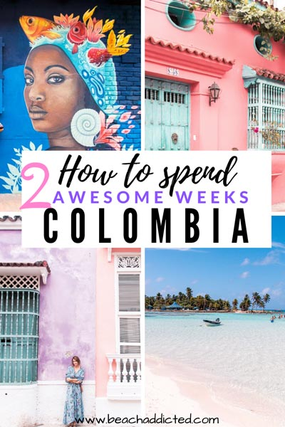 How to spend 2 awesome weeks in Colombia with best places to see