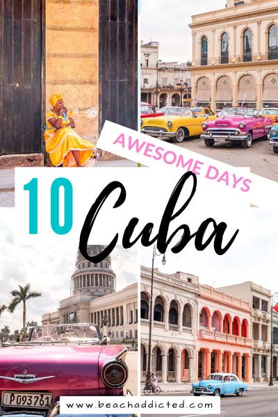 how to spend perfect 10 days in Cuba with this guide