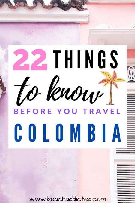 22 things to know before you travel in Colombia