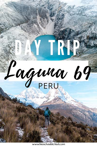 a full day trip to Laguna 69 in Peru