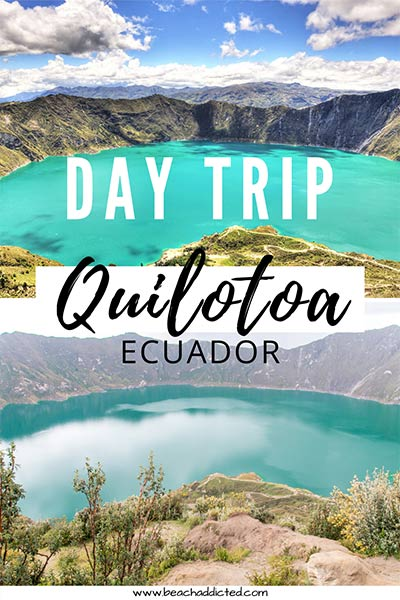 perfect day trip to Quilotoa lake from Quito with all tips