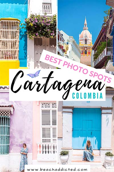 a photo guide to the best photos spots in Cartagena in Colombia, best things to do and see