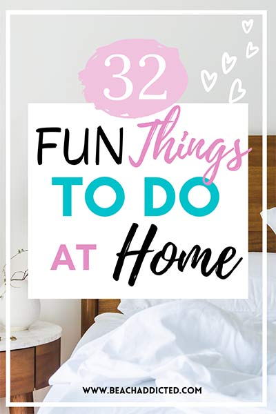 32 fun things to do at home when you cant travel