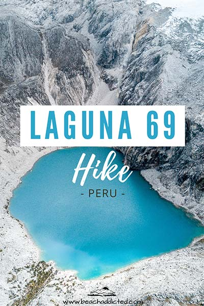 the alternative hike to Laguna 69 in Peru with best tips