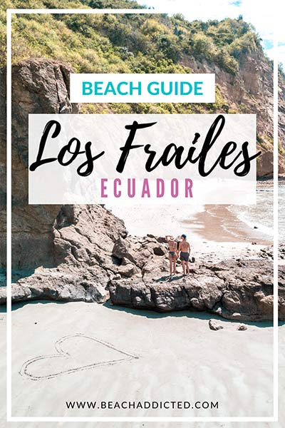 how to visit Playa Los Frailes on your own with all tips