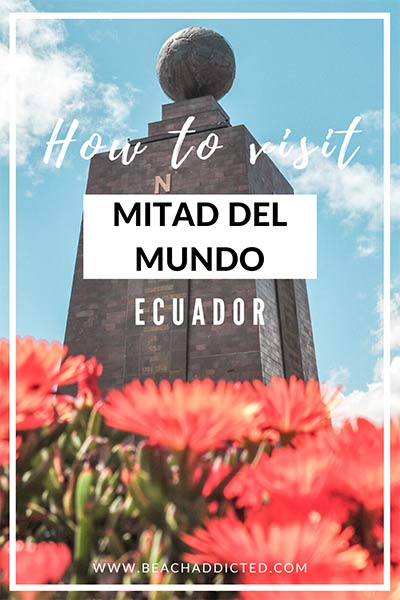 how to visit Mitad del Mundo on an easy day trip from Quito
