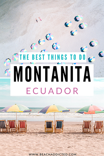 the best things to do on Montanita beach in Ecuador