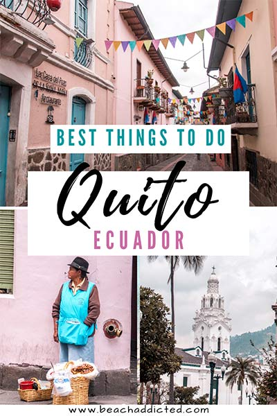 the best things to do in Quito, Ecuador
