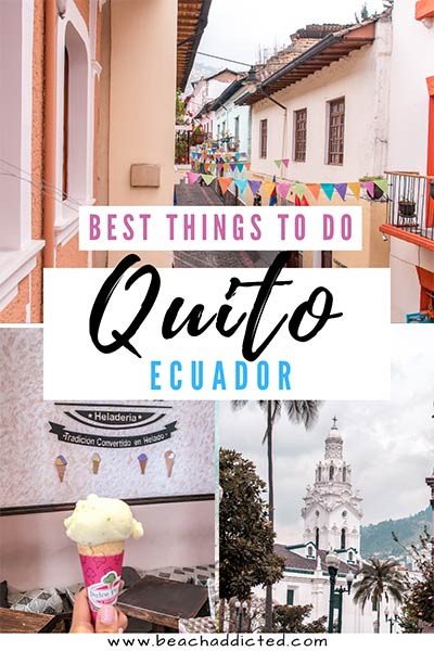 a full guide to the best things to do in Quito in Ecuador