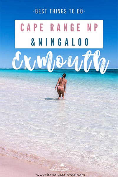 what you need to see in Exmouth, best places in Cape range NP and Ningaloo
