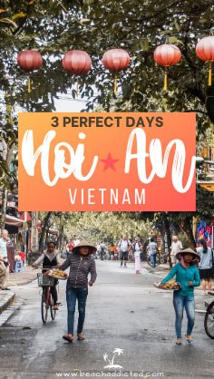 ultimate guide on how to get to Hoi An from Da Nang and best things to do