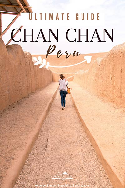 All you need to know about Chan Chan in Trujillo