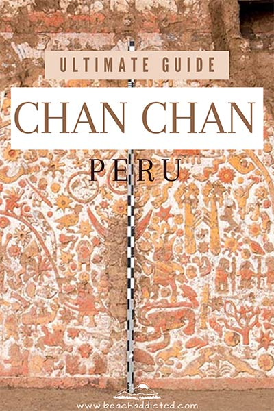 full guide to Chan Chan, best spot near Trujillo in Peru