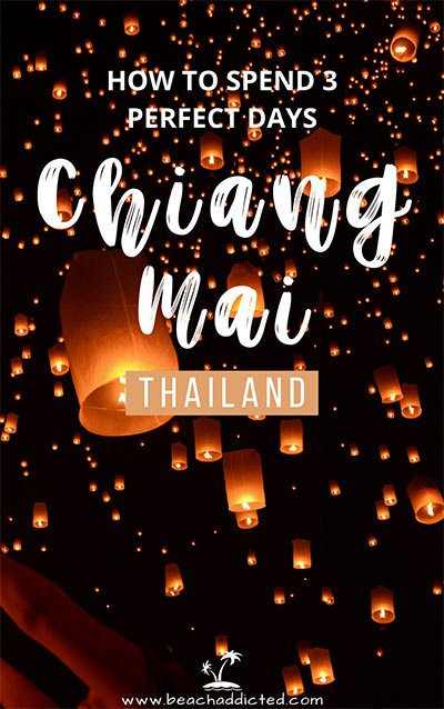 how to spend 3 perfect days in Chiang Mai.