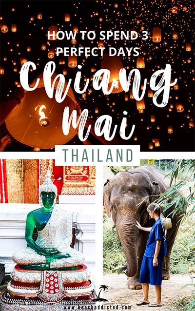Chiang Mai guide with the best things to do in 3 days