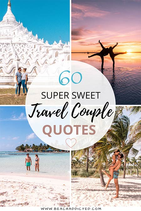 60 sweet and the cutest couple travel quotes of all time to make you fall in love