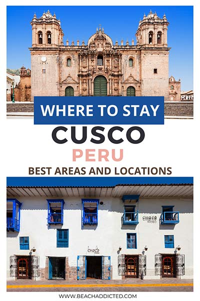 full guide on the best places and areas to stay in Cusco