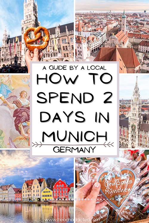 how to spend 2 days in Munich with best itinerary from a local